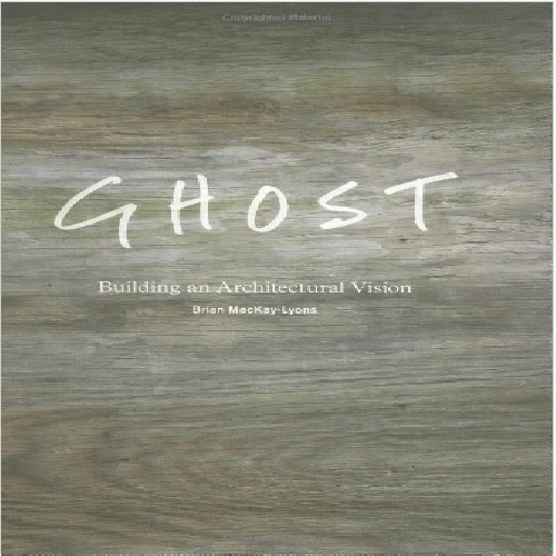 فایل PDF کتاب Ghost - Building an Architectural Vision