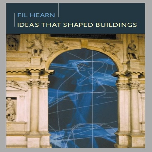 فایل PDF کتاب Ideas That Shaped Buildings